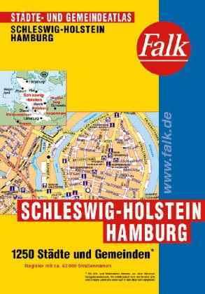 Hamburg és Schleswig-Holstein minden városa atlasz - Falk