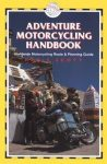 Adventure Motorcycling Handbook - Trailblazer