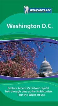 Washington D.C. Green Guide - Michelin