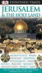 Jerusalem and the Holy Land Eyewitness Travel Guide