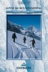 Alpine Ski Mountaineering Vol 1 Western Alps - Cicerone Press