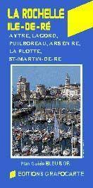 La Rochelle, Ile-de-Ré - Grafocarte