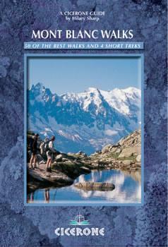 Mont Blanc Walks - A Walker's and Trekker's Guidebook - Cicerone Press