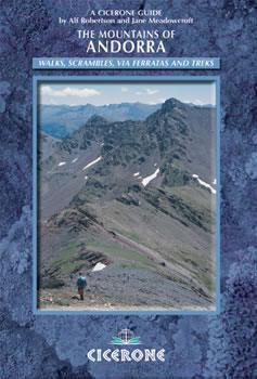 The Mountains of Andorra - Walls, Scrambles, Via Ferratas, Treks - Cicerone Press