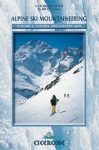 Alpine Ski Mountaineering Vol 2 - Central and Eastern Alps - Cicerone Press