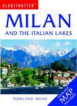 Milan and The Italian Lakes - Globetrotter: Travel Guide