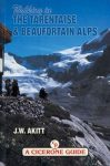 Walking in the Tarentaise & Beaufortain Alps - Cicerone Press