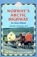 Norway's Arctic Highway - Trailblazer