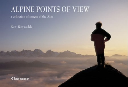 Alpine Points of View - A Collection of Alpine Images - Cicerone Press