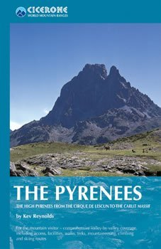 The Pyrenees - A Complete Walker's Guide - Cicerone Press