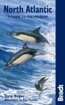 North Atlantic: A Guide to the Wildlife - Bradt