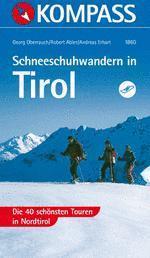 Schneeschuhwandern in Tirol - Kompass WF 1860