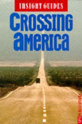 Crossing America Insight Guide