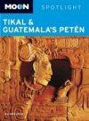 Tikal and Guatemala's Petén - Moon