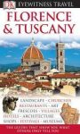 Florence & Tuscany Eyewitness Travel Guide