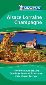 Alsace - Lorraine - Champagne Green Guide - Michelin