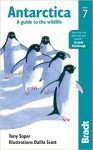 Antarctica: A Guide to the Wildlife - Bradt
