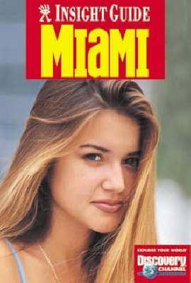 Miami Insight Guide