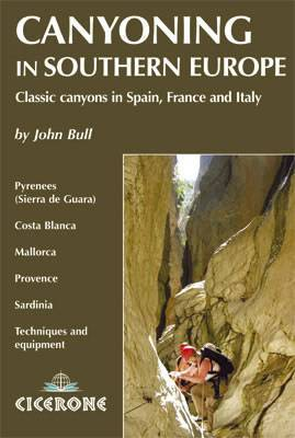 Canyoning in Southern Europe - Spain, France and Italy - Cicerone Press
