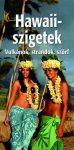 Hawaii-szigetek - Vulkánok, strandok, szörf
