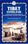 Tibet Overland - A Route & Planning Guide - Trailblazer
