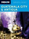 Guatemala City and Antigua - Moon