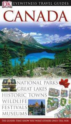 Canada Eyewitness Travel Guide
