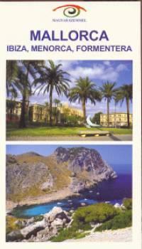 Mallorca - Magyar Szemmel