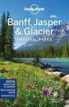 Banff, Jasper és Glacier Nemzeti Park - Lonely Planet