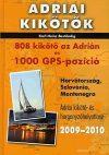 Adriai kikötők 2009-2010 - 808 kikötő az Adrián és 1000 GPS-pozíció