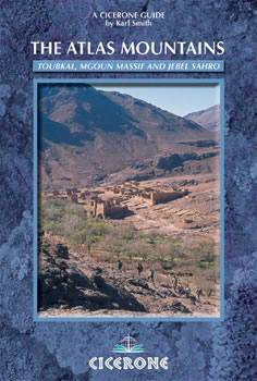 Trekking in the Atlas Mountains - Toubkal, Mgoun and Jebel Sahro - Cicerone Press