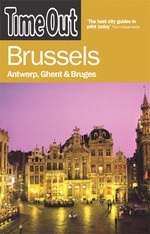 Brussels, Antwerp, Ghent & Bruges - Time Out
