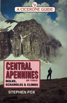 Central Apennines of Italy - Walks, Scrambles and Climbs - Cicerone Press