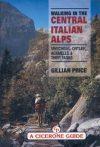 Walking in the Central Italian Alps - Cicerone Press