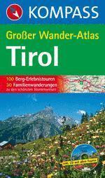 Tirol Großer Wander Atlas - Kompass K 598