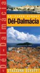 Southern Dalmatia, guidebook in Hungarian - Utazzunk együtt!