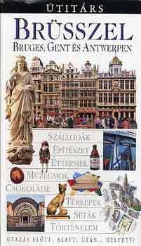 Brussels, Bruges, Antwerpen & Gent, guidebook in Hungarian - Útitárs