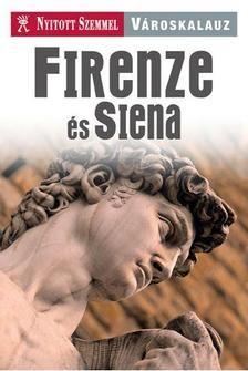 Firenze városkalauz - Nyiitott Szemmel