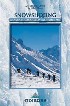 Snowshoeing - Mont Blanc and the Western Alps - Cicerone Press