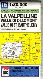 La Valpelline - Valle di Ollomont - Valle di St. Barthelemy térkép (No 115) - IGC
