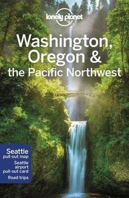 Washington, Oregon & az északnyugati partvidék, angol nyelvű útikönyv - Lonely Planet