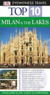 Milánó és a tóvidék Top 10
