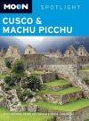Cusco and Machu Picchu - Moon