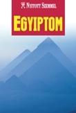 Egyiptom útikönyv - Nyitott Szemmel