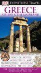 Greece, Athens & the Mainland Eyewitness Travel Guide