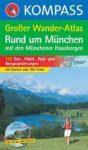 Rund um München Großer Wander-Atlas - Kompass K 595