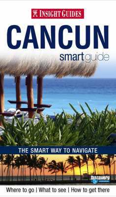Cancun Insight Smart Guide