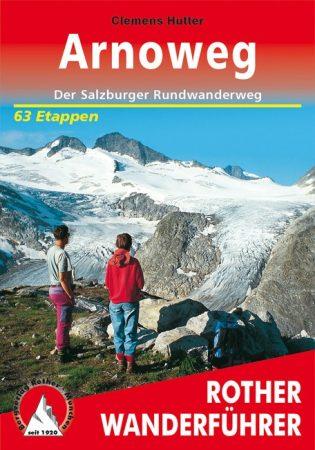 Arnoweg, német nyelvű túrakalauz - Rother
