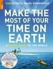 Make the Most of Your Time on Earth - Rough Guide