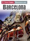 Barcelona, guidebook in Hungarian - Nyitott Szemmel